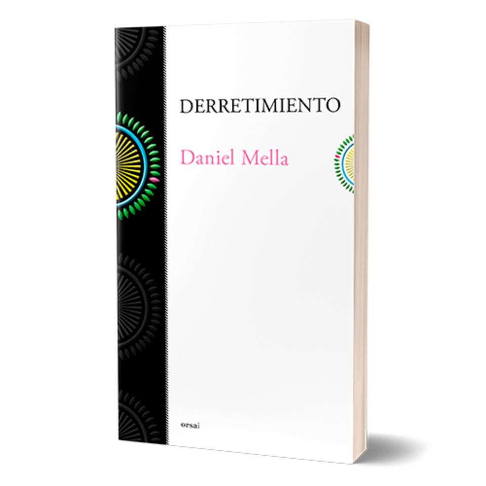 Derretimiento (Daniel Mella)